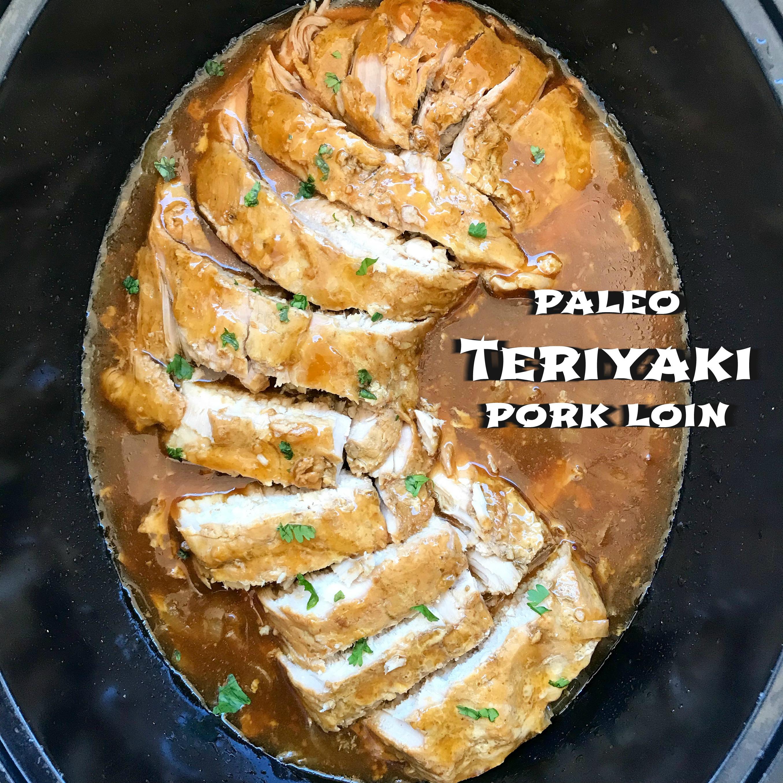 Slow Cooker Paleo Teriyaki Pork Loin - Fit SlowCooker Queen